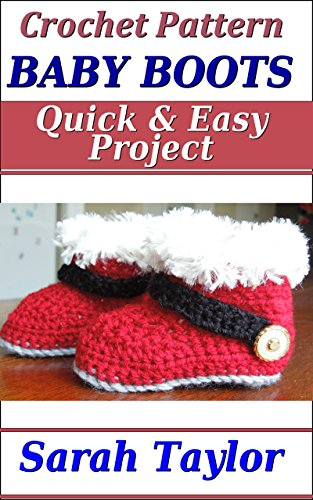 Baby Boots Quick And Easy Crochet Pattern Kindle Edition By