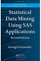 Statistical Data Mining Using SAS Applications (Chapman & Hall/CRC Data Mining and Knowledge Discovery Series) Hardcover