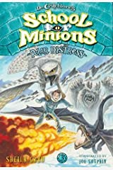 Polar Distress (Dr. Critchlore's School for Minions #3) Hardcover