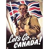 Propaganda War Soldier Bayonette Flag Uniform Let's Go Canada 18x24 INCH ART POSTER PRINT PICTURE LV7095