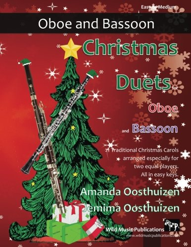 (Christmas Duets for Oboe and Bassoon: 21 Traditional Christmas Carols arranged for equal oboe and bassoon players of intermediate standard. )