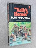 img - for Kelly's Heroes book / textbook / text book