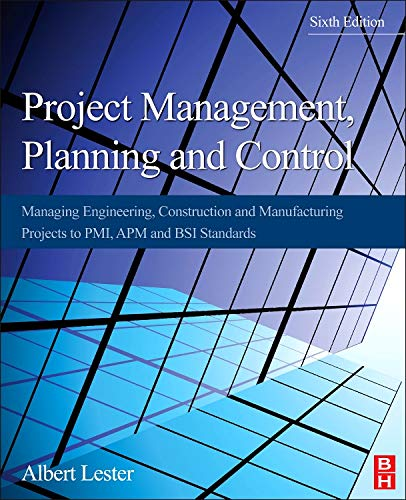Price comparison product image Project Management,  Planning and Control: Managing Engineering,  Construction and Manufacturing Projects to PMI,  APM and BSI Standards