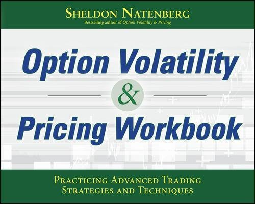 Option Volatility & Pricing Workbook: Practicing Advanced Trading Strategies and Techniques by McGraw-Hill Education
