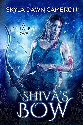 Shiva's Bow (Livi Talbot Book 4)