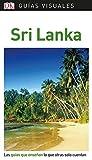 Guía Visual Sri Lanka: Las guías que enseñan lo que otras solo cuentan (Guías visuales) (Spanish Edition)