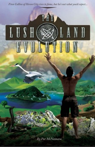 Book: The Lushland Evolution by Pat McNamara