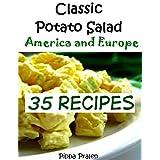 Classic Potato Salad - America and Europe: 35 Recipes