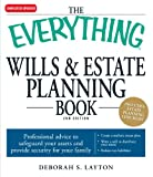 img - for The Everything Wills & Estate Planning Book: Professional advice to safeguard your assests and provide security for your family book / textbook / text book