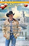 The Cowboy's Holiday Blessing (Love Inspired)
