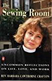The Sewing Room, Barbara C. Crafton, 0140158308