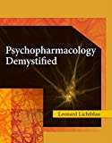 Psychopharmacology Demystified