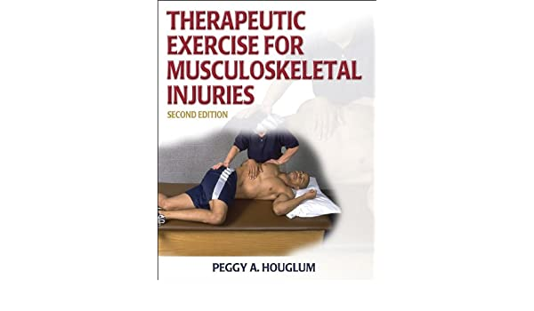 Therapeutic Exercise for Musculoskeletal Injuries Athletic ...