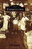Knightstown, Karen Pyle Trent, 0738578231