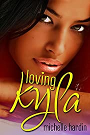 Loving Kyla (Love Stories Book 1)