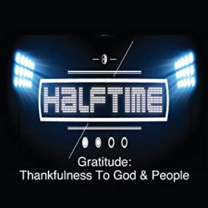 Gratitude: Thankfulnes to God and People Speech
