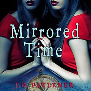 Mirrored Time Audiobook