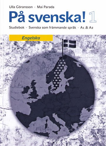 Download På svenska! 1 Studiebok (learningswedish) PDF