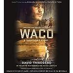 Waco: A Survivor's Story | David Thibodeau,Leon Whiteson,Aviva Layton