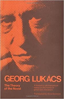 The Theory of the Novel (Paper) by G Lukacs (1974-01-01)