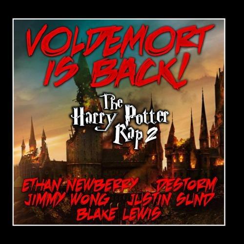 Voldemort Is Back (The Harry Potter Rap 2) (feat. Destorm, Jimmy Wong & Blake Lewis) - Single