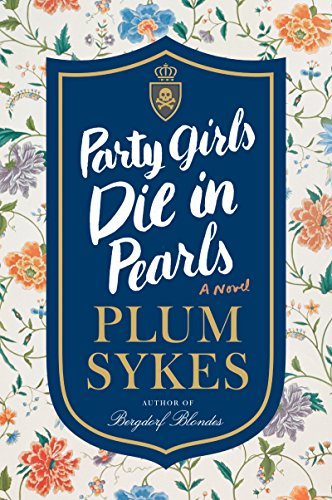Party Girls Die in Pearls: An Oxford Girl Mystery]()