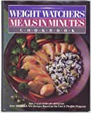 Meals in Minutes Cookbook, Weight Watchers International, Inc. Staff, 0453010202