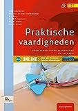Praktische Vaardigheden : Voor Aanvullende Diagnostiek en Therapie, de Jongh, T. O. H., 9031388971