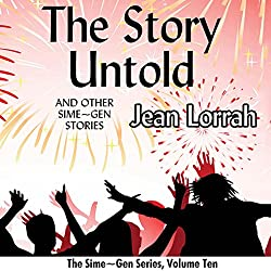 The Story Untold and Other Sime~Gen Stories
