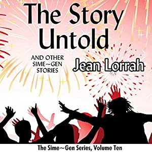 The Story Untold and Other Sime~Gen Stories Audiobook