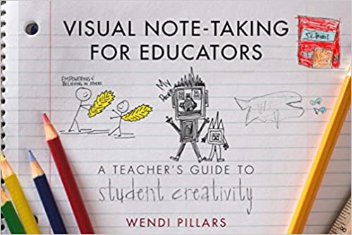 Visual Note Taking For Educators A Teacher S Guide To