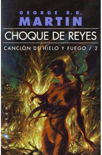 Choque De Reyes. Canción De Hielo Y Fuego 2