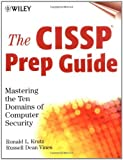 img - for The CISSP Prep Guide: Mastering the Ten Domains of Computer Security by Ronald L. Krutz (2001-08-24) book / textbook / text book