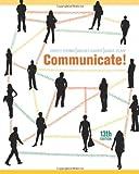 Communicate!