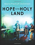 Hope for the Holy Land, Mona Goldstein, 1495258009