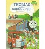 Thomas the Tank Engine and the School Trip, Wilbert V. Awdry, 0780728351