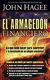 El Armagedon Financiero, John Hagee, 1599795507