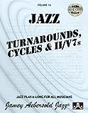 Vol. 16, Turnarounds, Cycles & II/V7's (Book & CD Set) (Play- A-long)