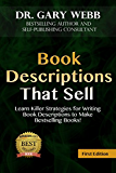 Book Descriptions That Sell: Learn Killer Strategies for Writing Book Descriptions to Make Bestselling Books!  Tempt Readers to Buy NOW! (Self Publishing Skills Series 2)