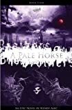 Pale Horse (Chronicles Of Brothers: Volume 4): Book Four