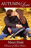 Autumn Love (Seasons of Love Series)