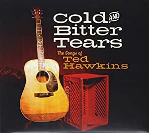 Various Artist Cold And Bitter Tears The Songs Of Ted