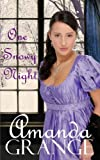 One Snowy Night, Amanda Grange, 1479334677