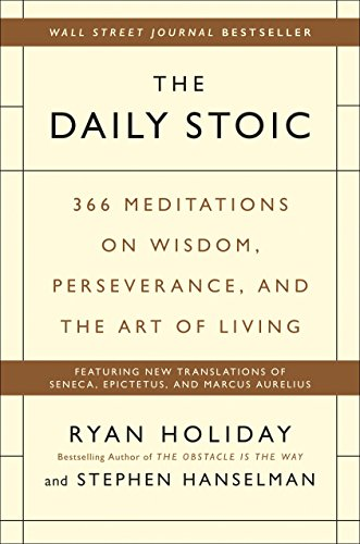 Pdf Business The Daily Stoic: 366 Meditations on Wisdom, Perseverance, and the Art of Living