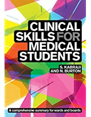 Clinical Skills for Medical Students: for Step 2 CS, OSCEs, and shelf ex