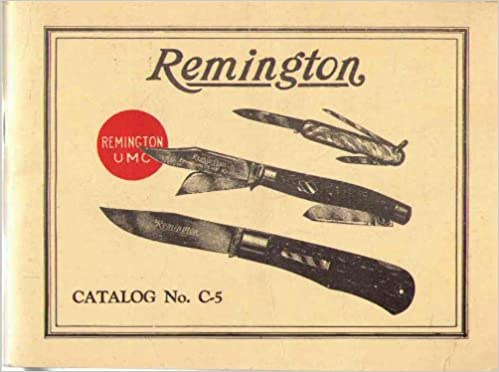 Remington Catalog NO  C-5 [Cutlery]: Remington Arms Company: Amazon