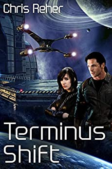 Terminus Shift (Targon Tales - Sethran Book 2) by [Reher, Chris]