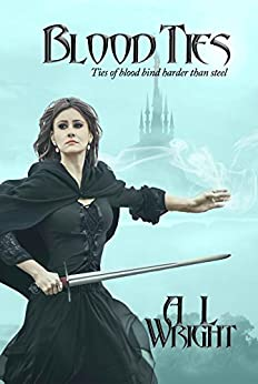 Blood Ties (Noble of Blood Series Book 2) by [Wright, A L]
