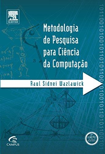 Metodologia de pesquisa para ciência da computação