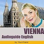 Audioguide Wien (English Version) | Johann Glanzer